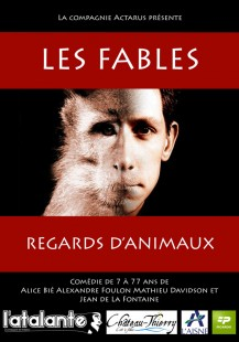 Les Fables : regards d'animaux (2013)