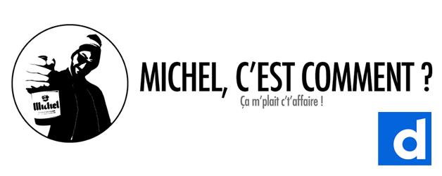 Nouvelle chaîne Michel, c'est comment? sur Dailymotion!