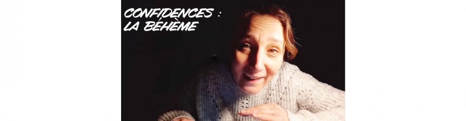 Confidences d'Aurore : «La Béhème» 💃