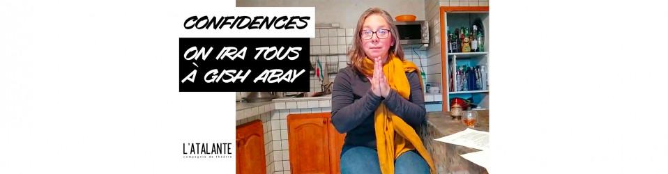 Confidences de Géraldine : «ON IRA TOUS À GISH ABAY» 🙏