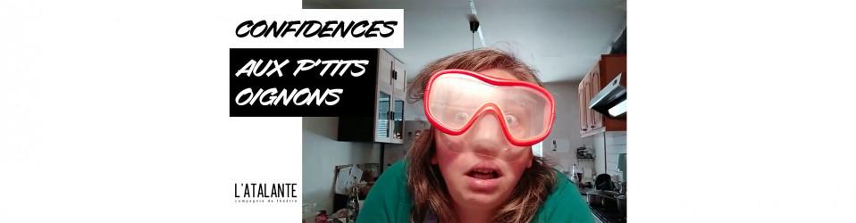 Confidences de Géraldine : « AUX P'TITS OIGNONS » 🧅