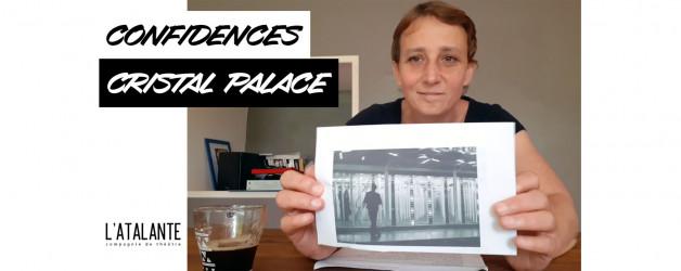 Confidences d'Aurore :  « CRISTAL PALACE » 🎠